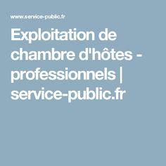 Exploitation de chambre d'hôtes - professionnels   service-public.fr
