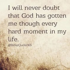 Quotes About Strength In Hard Times Lost Bible Verses 36 Ideas Life Quotes Love, Faith Quotes, Quotes To Live By, Godly Quotes, Prayer Quotes, Gods Will Quotes, Thank You God Quotes, Faith Verses, 365 Quotes