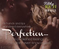 Dynasty Series, Filthy Rich, His Hands, Book 1, Awakening, Thats Not My, Rain, Lips, Feelings