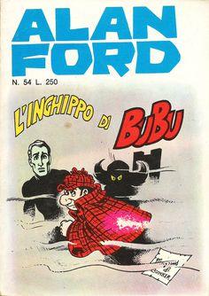 """Alan Ford n.54 """"L'Inghippo di BuBu"""", di Magnus [Roberto Raviola], chine di Giovanni Romanini - dicembre 1973"""