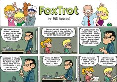 "Fox Trot  by Bill Amend, August 24, 2014--the meaning of 'BIOLOGY' --'bio' a root word meaning ""knowledge most awesome""  'logy' a suffix meaning ""gained through effort & focus"""