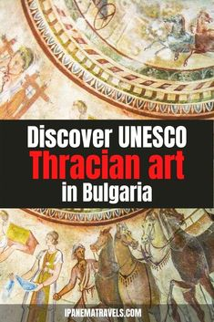 Discover these two hidden gems in Bulgaria - the Thracian Tomb in Kazanlak and the Thracian Tomb in Sveshtari - UNESCO World Heritage Sites in Bulgaria