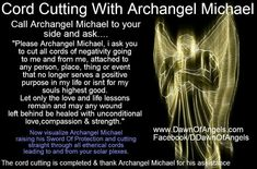 Cord cutting with AA Michael Spiritual Prayers, Spiritual Words, Prayers For Healing, Catholic Prayers, Spiritual Path, Spiritual Awakening, St Michael Archangel Prayer, Archangel Prayers, Divine Tarot