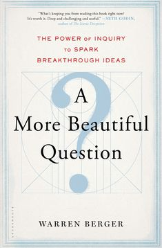 A More Beautiful Question by Warren Berger.  You can download or read this book, click link or paste url: http://bit.ly/24hLqUN