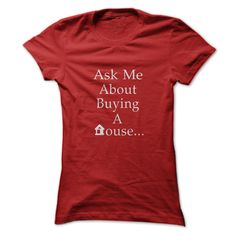 Heres a shirt that will generate you Real Estate leads! Get into conversations wherever you go. Turn standing in line, into appointments and commission checks!