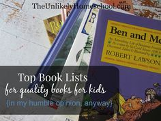 The Unlikely Homeschool: My List of the TOP Book Lists {and other tips for developing a reading culture}