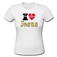 i love Jesus Camiseta premium mujer Shirt Print Design, Shirt Designs, Jesus Loves Me, Artist At Work, Printed Shirts, Religion, My Love, Womens Fashion, T Shirt