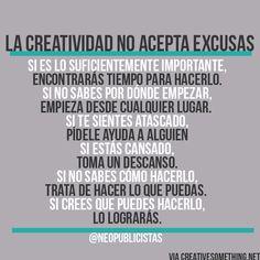 La #creatividad no acepta excusas: