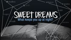 Sweet Dreams Sermon Series Idea