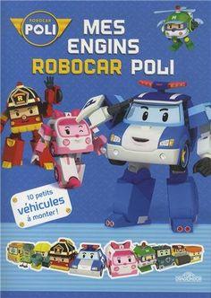 Mes engins Robocar Poli : 10 petits véhicules à monter !: Amazon.fr: Dragon d'or: Livres