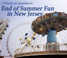 Five Places to Squeeze In End-of-Summer Fun in New Jersey #familytravel