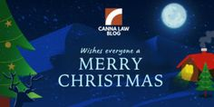 Merry Christmas from Canna Law Blog