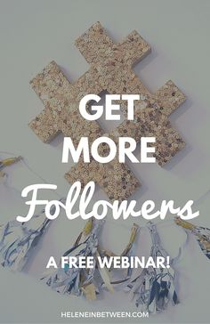 Get More Followers: Free Webinar
