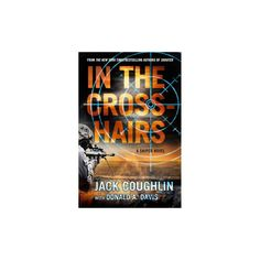 In the Crosshairs (Hardcover) (Jack Coughlin)
