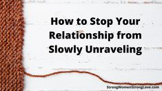 How to Stop Your Relationship from Slowly Unraveling Strong Relationship, Healthy Relationships, Drifting Apart, Money Problems, Strong Love, Love Each Other, Kissing Him, Marriage Tips, Touching You