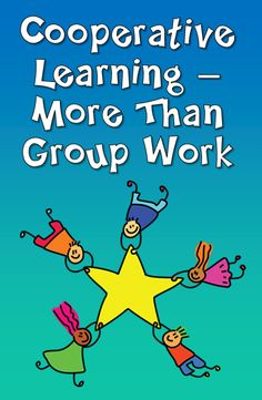 Corkboard Connections: Cooperative Learning - More Than Group Work - Learn the difference between cooperative learning and group work, as well as strategies for fostering effective team discussions.