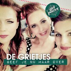 De+Grietjes+presenteren+'GEEF+JE+NU+MAAR+OVER'