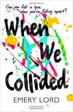 When We Collided: Amazon.it: Emery Lord: Libri in altre lingue