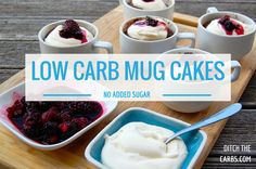 These are the best low carb mug cakes I have made. They are free from any added sugar, gluten free, grain free and beautiful and tasty. Serve with berries and cream for a quick dessert. | ditchthecarbs.com