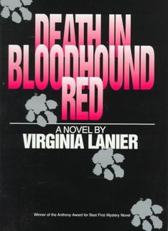 First book in the Bloodhound series by Virginia Lanier