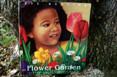Great read aloud for Mothers' Day and gardening: Flower Garden by Eve Bunting