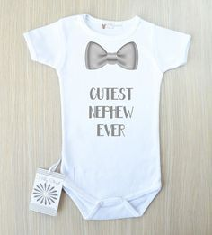 Cutest Nephew Ever Baby Bodysuit. Nephew Gift from Aunt and Uncle. Baby Boy Bow Tie Romper Cutest Nephew Ever Baby Bodysuit. Nephew Gift from Aunt and Uncle. Baby Boys, Baby Boy Bow Tie, Baby Boy Gifts, Baby Boy Stuff, Baby Suit, Boys Bow Ties, Kids Gifts, Kids Boys, Nephew Gifts