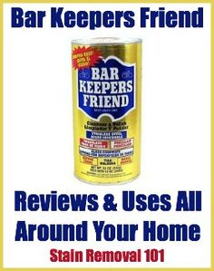 Wow! Lots of Bar Keepers Friend original powder uses for around your home! {on Stain Removal 101}