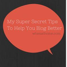 My Super Secret Blogging Tips via @kristenlavalley