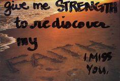 Strength to rediscover faith