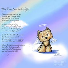 Memorial Yorkie Terrier dog breed art print including pet loss poem by Maureen Bauer; art © Kim Niles, KiniArt™ - All Rights Reserved. Pet Quotes Dog, Animal Quotes, Dog Heaven Quotes, Dog In Heaven, Yorkie Dogs, Yorkies, Pit Puppies, Dog Love, Puppy Love