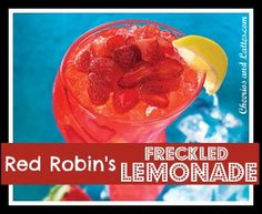 Red Robin's Freckled Lemonade Copycat Recipe - might have to try this one too