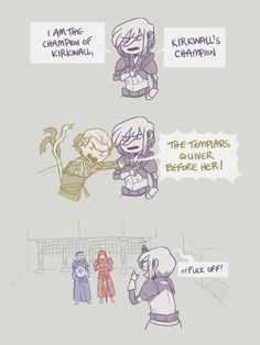 Kirkwall's Champion Dragon Age Memes, Dragon Age Funny, Dragon Age 2, Dragon Age Origins, Dragon Age Inquisition, Skyrim, Nerd Stuff, Funny Stuff, Mass Effect