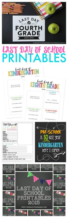Last Day of School Printables! Great for Pictures and Keeping the Memories from Each Year!