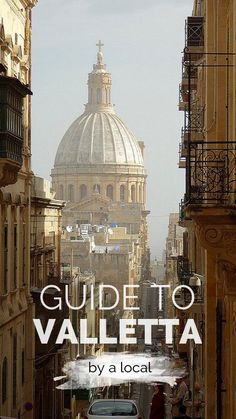 The best things to do, see, and eat in Malta's capital city in this Ultimate Guide to Valletta.