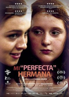 "Mi ""perfecta"" hermana [Vídeo] = Min lilla syster / una película de Sanna Lenken"