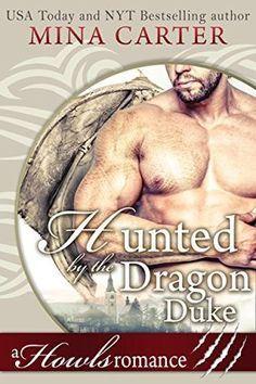 Warrior Woman Winmill: Hunted By The Dragon Duke (Howls Romance #7) by Mina Carter. Paranormal Romance & ARC Review