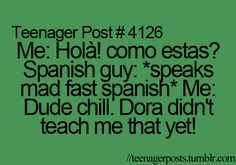 What my spanish teacher does to us....