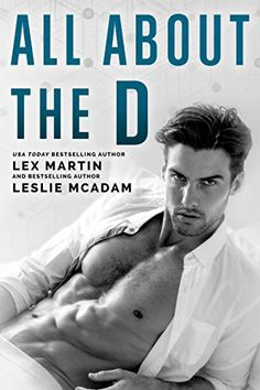 Every so often you find a book that is just so good you can't stop thinking about it... All About the D is that kind of book. Lex and Leslie have