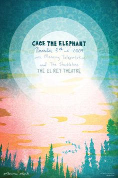 GigPosters.com - Cage The Elephant - Shackeltons, The - Morning Teleportation