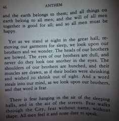 there were some good quotes in the book from ayn rand anthem  anthem by ayn rand