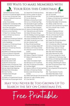 100 Ways to Make Memories with your kids at Christmas time free printable list of Christmas activities for the family.