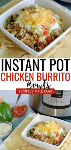 Easy all-in-one dinner Instant Pot Chicken Burrito Bowls have all your favorite ingredients found in a burrito but served in a delicious burrito bowl where you can add all your favorite toppings. via Easy all-in-one dinner Instant Pot Chicken Burrito Bowl Shredded Chicken Burrito, Chicken Burrito Bowl, Chicken Burritos, Burrito Bowls, Healthy Shredded Chicken Recipes, Taco Bowls, Crockpot Shredded Chicken, Veggie Burrito, Healthy Chicken