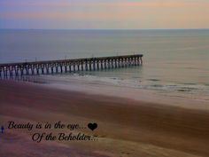 Beauty is in the eye.. Of the beholder..  My photography and editing<3 Using PicMonkey!