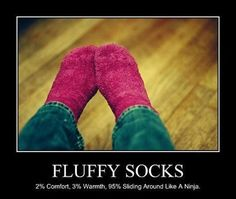 Fluffy socks...