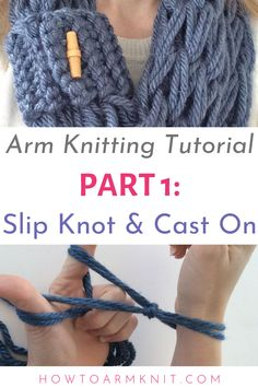 This arm knitting tutorial is perfect for learning how to arm knit beginning steps. Learn how to slip knot and cast on to start learning how to arm knit. You can learn arm knitting with this first step in arm knitting. Arm Knitting Tutorial, Scarf Tutorial, Knitting Tutorials, Knitting Ideas, Crochet Patterns For Beginners, Knitting Patterns Free, Free Knitting, Knitting Yarn, Free Pattern