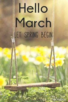 Let Spring Begin, Hello March march hello march march quotes hello march image quotes let spring begin Seasons Months, Days And Months, Months In A Year, Spring Is Here, Hello Spring, Spring Time, Spring Months, Hello March Quotes, Month Of March Quotes