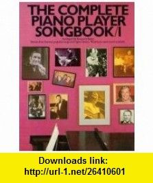 The Complete Piano Player Songbook Kenneth Baker ,   ,  , ASIN: B0013G9JQ6 , tutorials , pdf , ebook , torrent , downloads , rapidshare , filesonic , hotfile , megaupload , fileserve