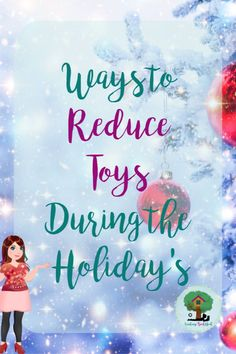 For some people the idea of the holiday season causes them stress.  It is not family stress it is the stress of thinking about all the new toys/stuff that will be coming into their house.  I wanted to share a few ideas to help reduce or prevent this stress.  #holidaystress #holidaystressreliever #decluttertoys # toydeclutter #toyalternatives #holidaytoys #toysduringtheholiday #reduceholidaystress #preventholidaystress
