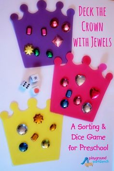 Deck the Crown with Jewels: A Sorting & Dice Game for Preschool Deck the Crown with Jewels - A Sorting and Dice Game for Preschool, and our contribution to the Cool Math for Cool Kids month long math series! Preschool Playground, Preschool Crafts, Preschool Activities, Crafts For Kids, Preschool Gymnastics, Preschool Boards, Disney Activities, Group Activities, Preschool Learning