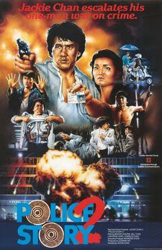 Strange looking Police Story 2 poster Old Film Posters, Cinema Posters, Streaming Vf, Streaming Movies, Jackie Chan Movies, Kung Fu Hustle, Hong Kong Movie, Police Story, Martial Arts Movies